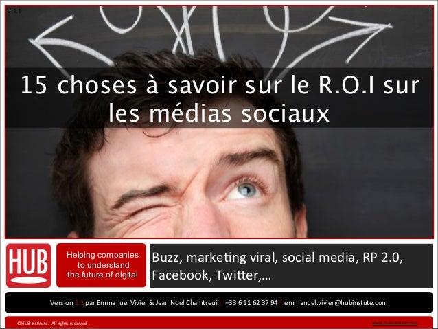 V 1.1    15 choses à savoir sur le R.O.I sur           les médias sociaux                                          Helping...