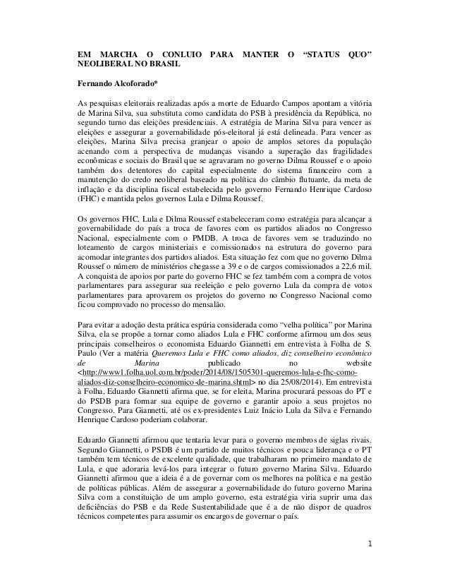 """EM MARCHA O CONLUIO PARA MANTER O """"STATUS QUO""""  NEOLIBERAL NO BRASIL  Fernando Alcoforado*  As pesquisas eleitorais realiz..."""