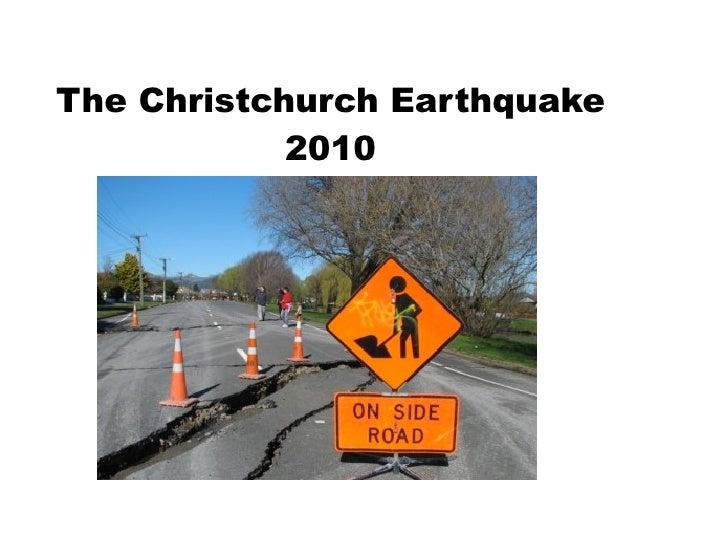 The Christchurch Earthquake             2010