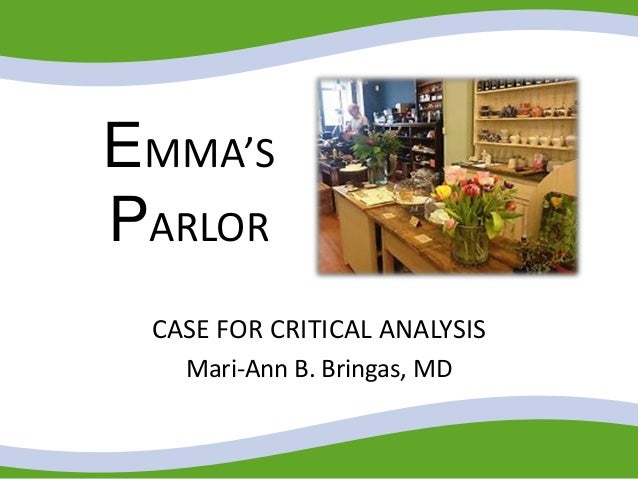 emma s parlor case study A case study on autosomal recessive inheritance by emma's father, emma's mother, emma's aunts, jacob's mother, jacob's father, and jacob's aunt 2.
