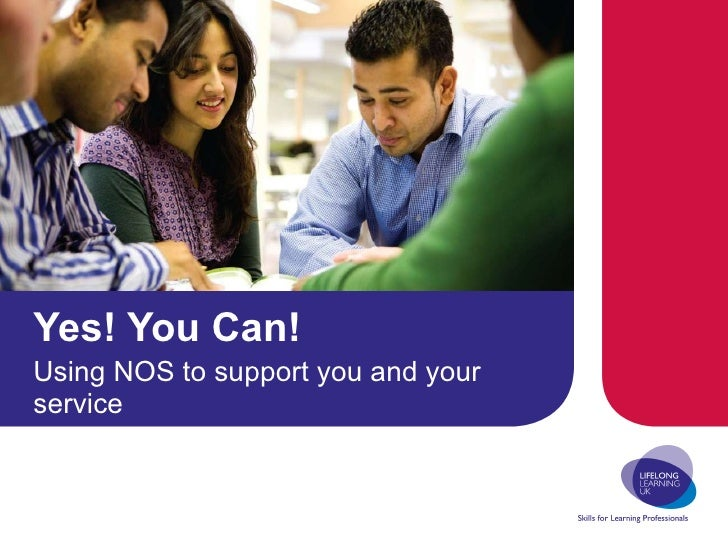 Yes! You Can! Using NOS to support you and your service