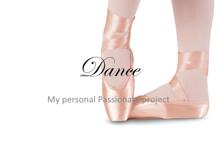 DanceMy personal Passionate project