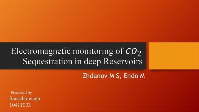 Zhdanov M S, Endo M Presented by  Saurabh wagh 10411033