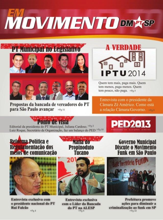 Firmes na luta! Vamos ao PED! Reafirmar nossos compromissos históricos do PT Assumi a presidência do PT Municipal de SP no...
