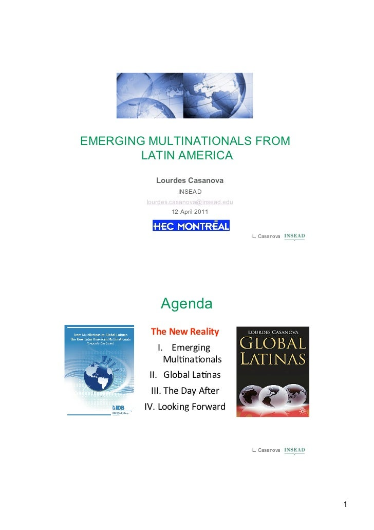 EMERGING MULTINATIONALS FROM        LATIN AMERICA          Lourdes Casanova                 INSEAD        lourdes.casanova...
