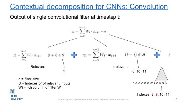 Fréderic Godin - Explaining Character-Aware Neural Networks for Word-Level Prediction Contextual decomposition for CNNs: C...