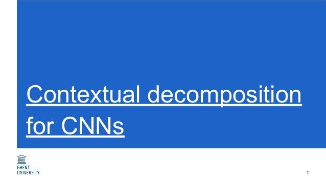 Contextual decomposition for CNNs 7