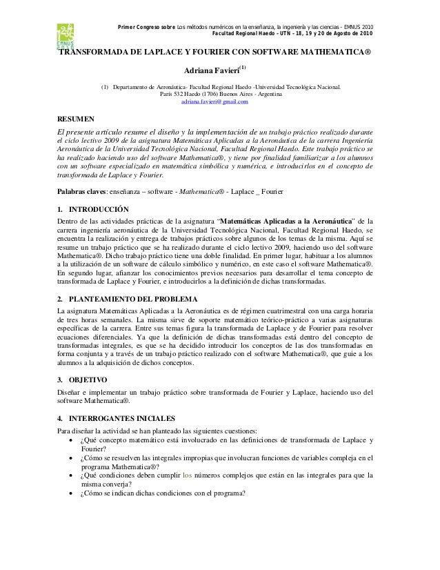 Primer Congreso sobre Los métodos numéricos en la enseñanza, la ingeniería y las ciencias – EMNUS 2010 Facultad Regional H...