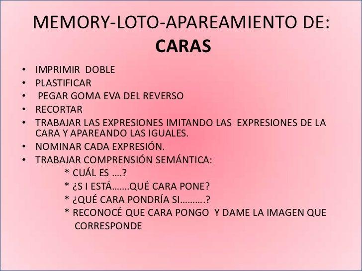 MEMORY-LOTO-APAREAMIENTO DE:           CARAS BLANCAS• IMPRIMIR DOBLE• PLASTIFICAR•  PEGAR GOMA EVA DEL REVERSO• RECORTAR• ...