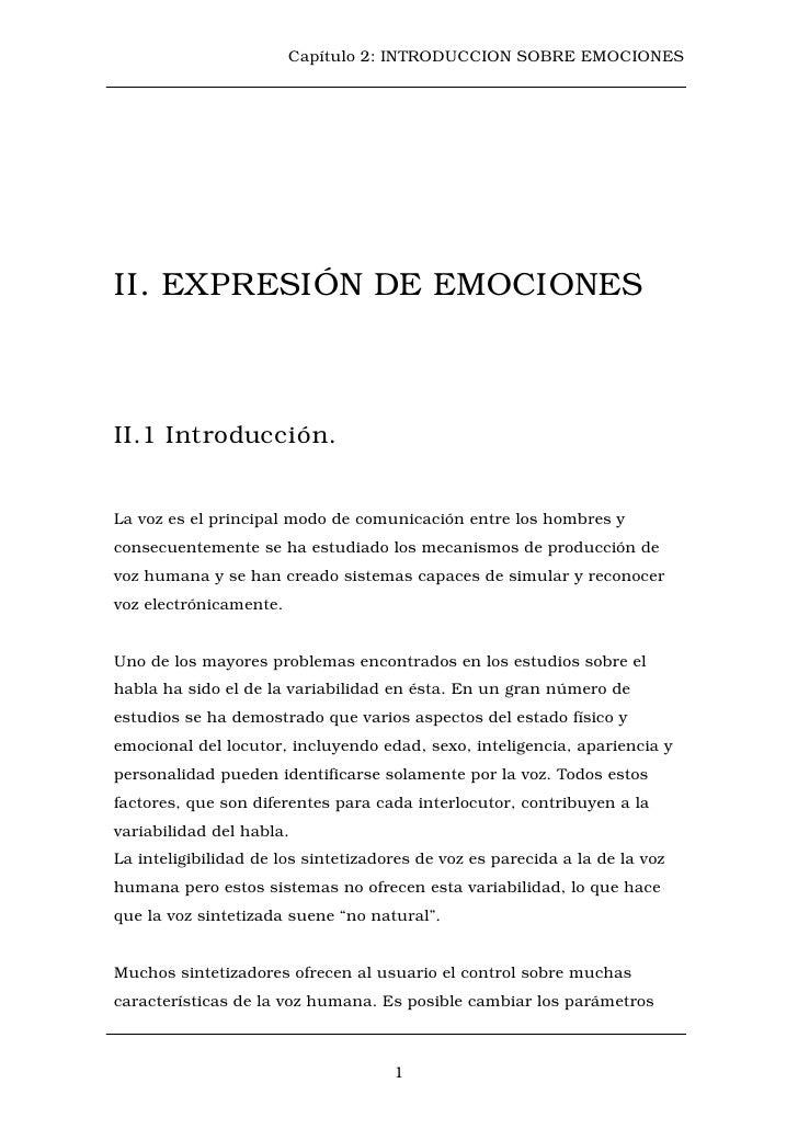 Capítulo 2: INTRODUCCION SOBRE EMOCIONESII. EXPRESIÓN DE EMOCIONESII.1 Introducción.La voz es el principal modo de comunic...
