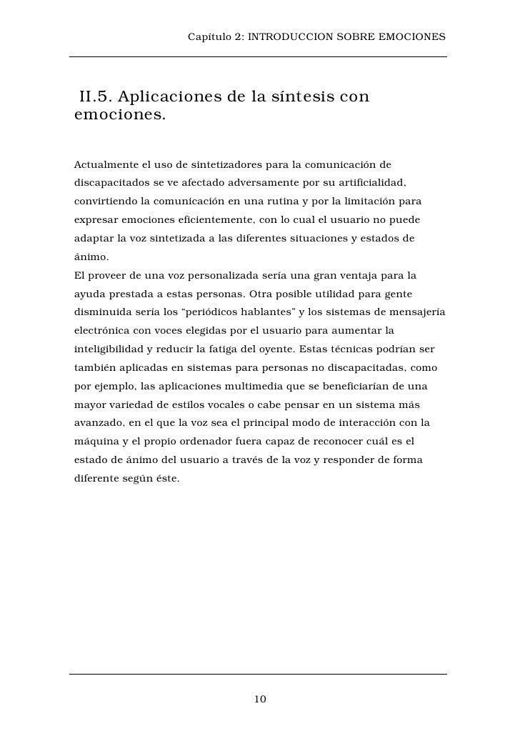 Capítulo 2: INTRODUCCION SOBRE EMOCIONES II.5. Aplicaciones de la síntesis conemociones.Actualmente el uso de sintetizador...