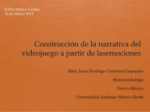 IGDA México Centro12 de Marzo 2013