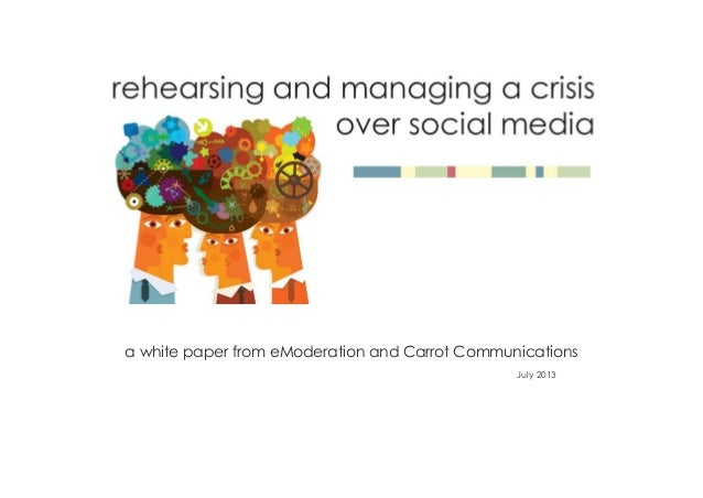 a white paper from eModeration and Carrot Communications July 2013