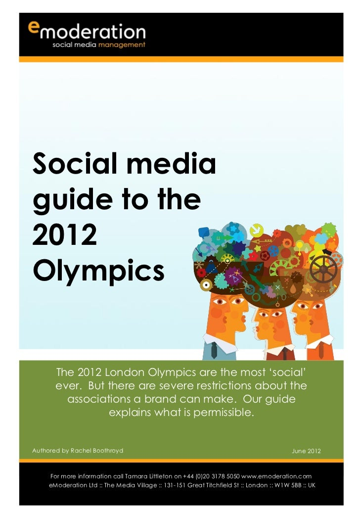 Social mediaguide to the2012Olympics       The 2012 London Olympics are the most 'social'       ever. But there are severe...