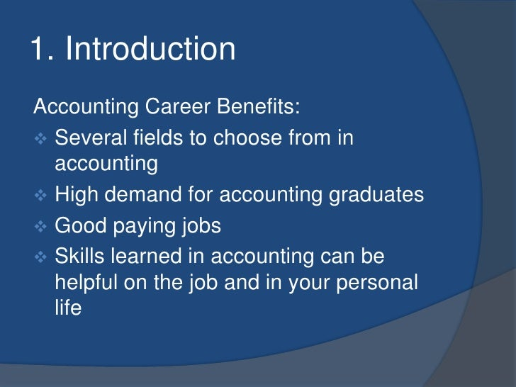 research paper on accounting career Sample student pdc 124, online career research paper the career that i had in mind when i first began college was one in counseling psychology.