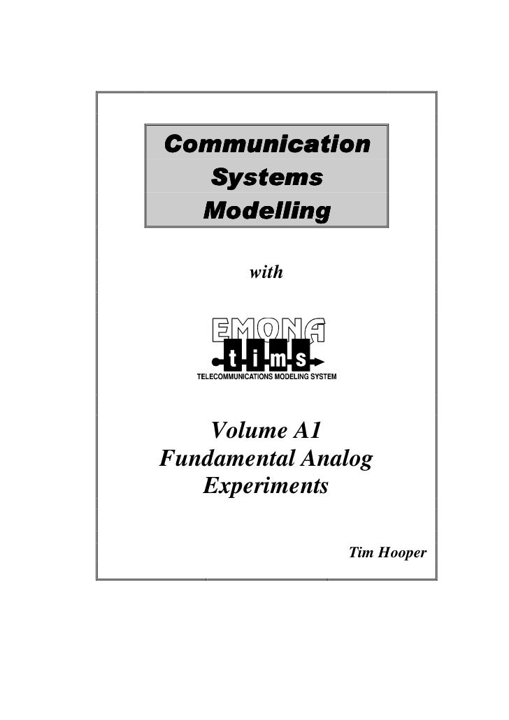 Communication   Systems  Modelling       with    Volume A1Fundamental Analog   Experiments               Tim Hooper