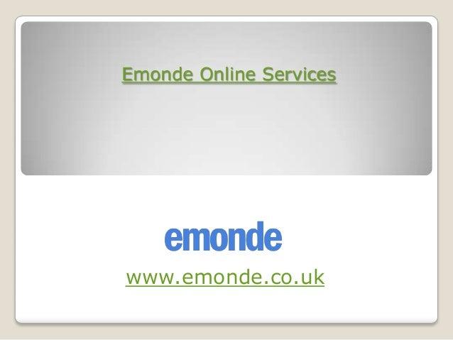 www.emonde.co.ukEmonde Online Services