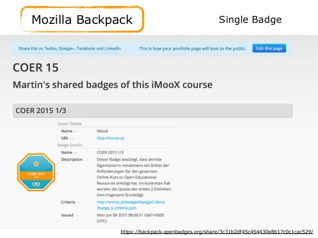 Mozilla Backpack https://backpack.openbadges.org/share/3c31b2df45c454430e8b17c0c1cac529/ Single Badge