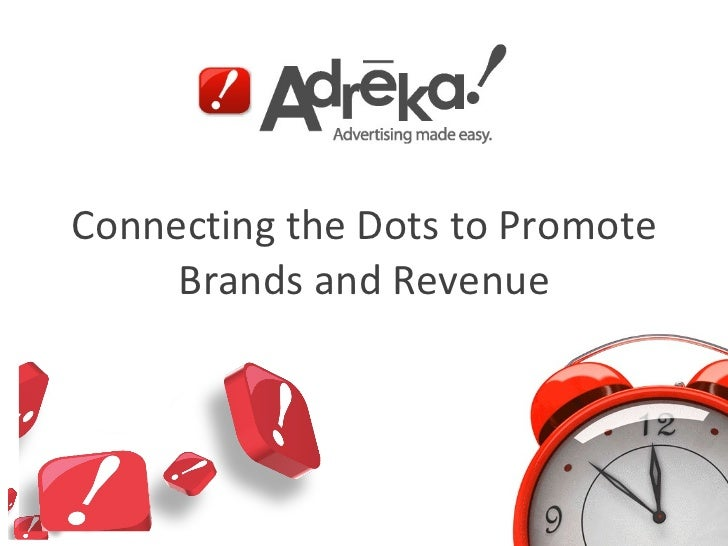 Connecting the Dots to Promote Brands and Revenue