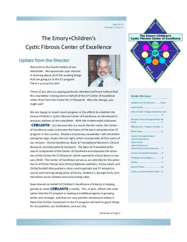 TheEmory+Children'sCys cFibrosisCenterofExcellenceInsidethisissueUpdatefromtheDirector………..CoverGreatStrid...