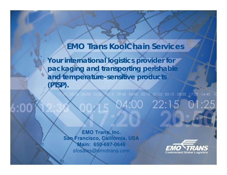 EMO Trans KoolChain Services Your international logistics provider for packaging and transporting perishable and temperatu...