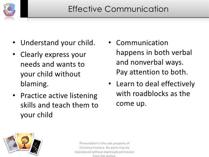 Effective Communication• Understand your child.                 • Communication• Clearly express your                     ...