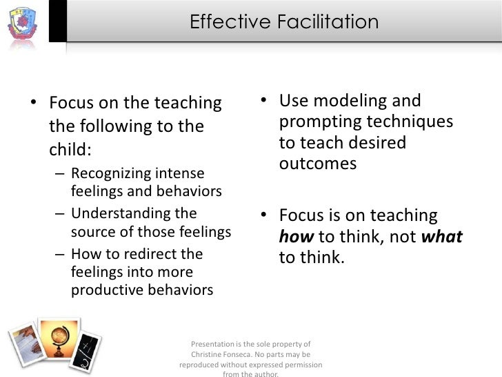 Effective Facilitation• Focus on the teaching                    • Use modeling and  the following to the                 ...