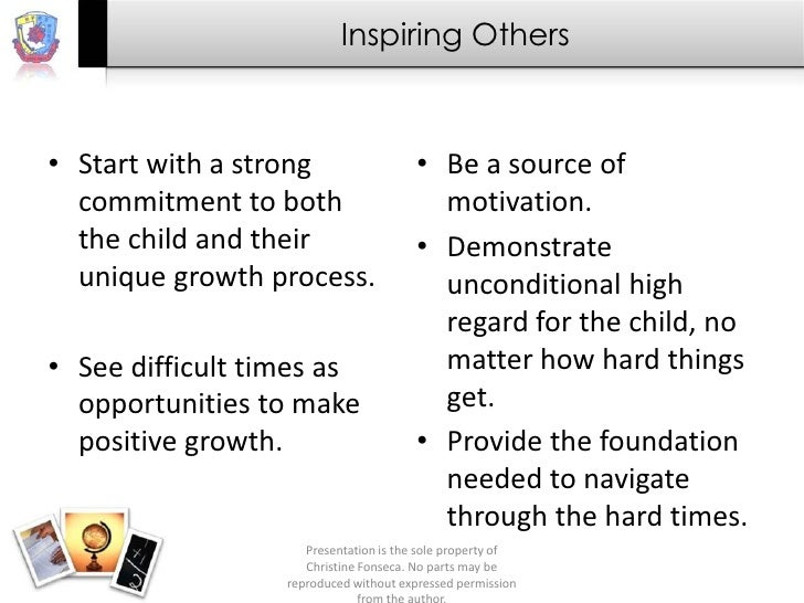 Inspiring Others• Start with a strong                   • Be a source of  commitment to both                      motivati...