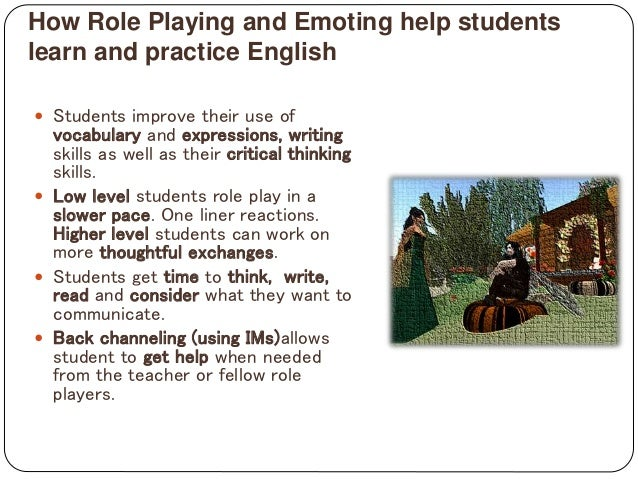 using roleplay to help students learn english Using games in the english second or foreign language classroom  but still help the students to learn  using games in teaching english to young learners.
