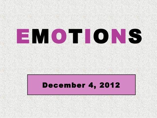 EMOTIONS December 4, 2012