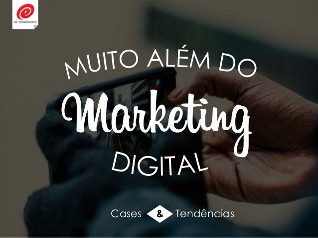 Marketing Cases & Tendências