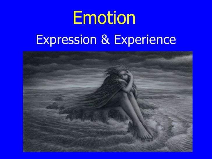 Emotion Expression & Experience