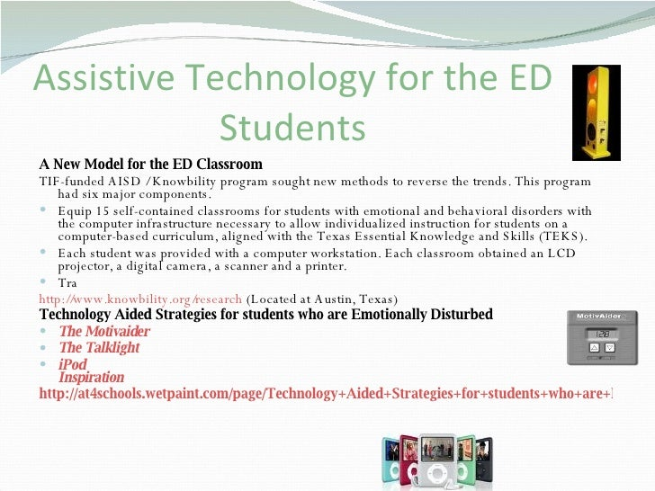 research paper on assistive technology Question description research two low tech, two high tech, two augmentative, and two alternative assistive technology devices appropriate for students with.