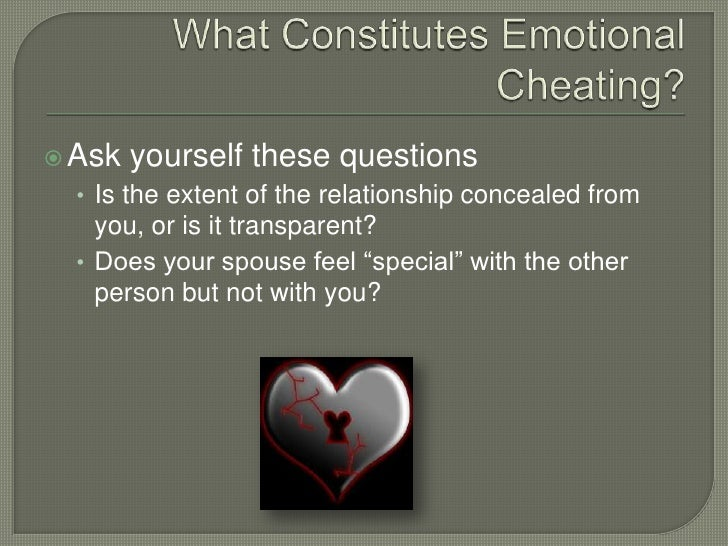 Emotional cheaters