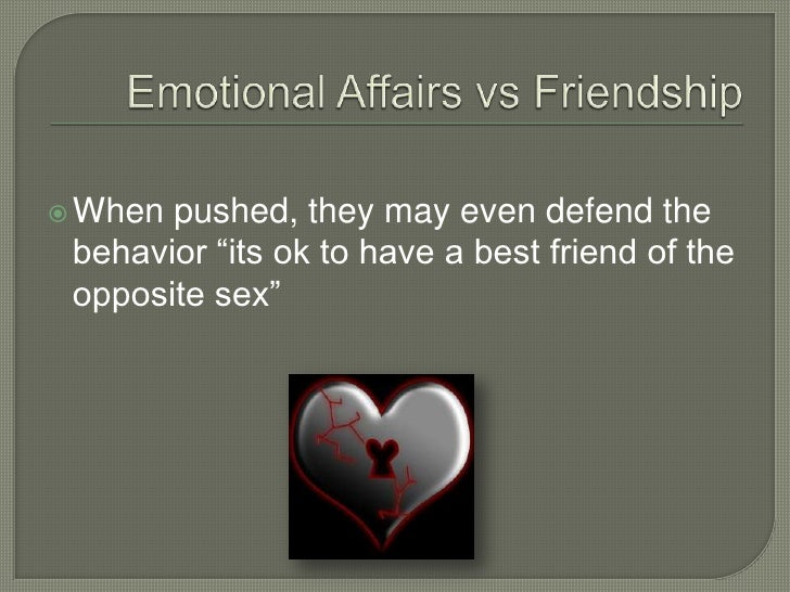What causes emotional affairs