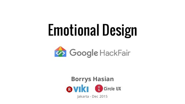 Emotional Design Borrys Hasian Jakarta - Dec 2015 Circle UX