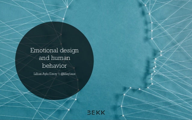 Emotional design and human behavior Lillian Ayla Ersoy  @lillaylaux