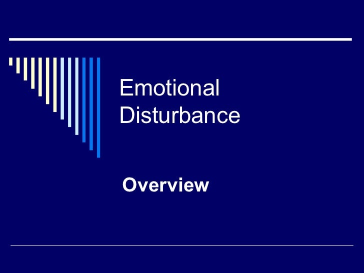 Emotional Disturbance Overview