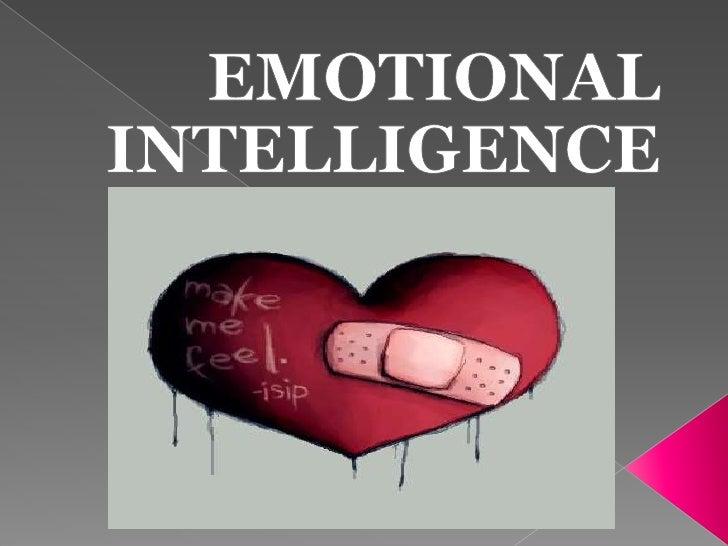 EMOTIONAL INTELLIGENCE<br />