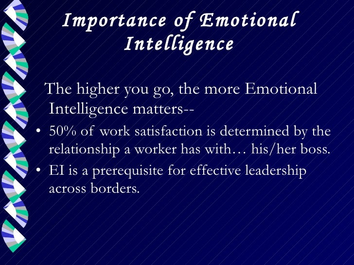 role of emotional intelligence The role and importance of emotional intelligence in knowledge management svetlana lazovic international school for social and business studies, slovenia.