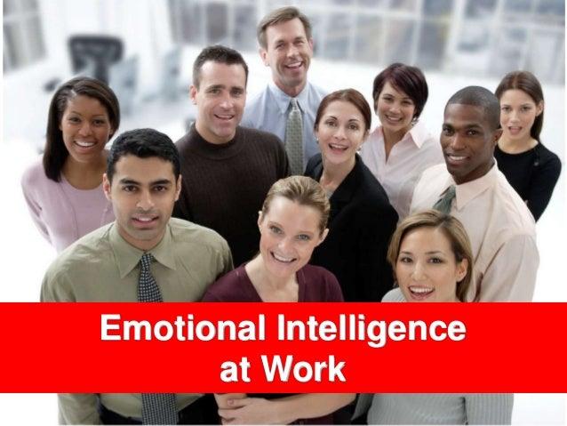 1visit: www.exploreHR.org Emotional Intelligence at Work