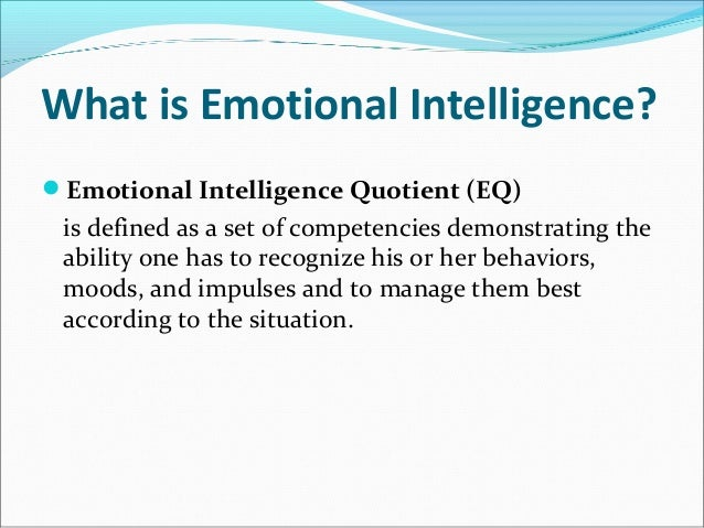 intelligence quotient and sound judgment One type of intelligence quotient (iq) that led to success in life, but  sound like  emotional intelligence competencies  sonal tact, adaptability, and judgment13.
