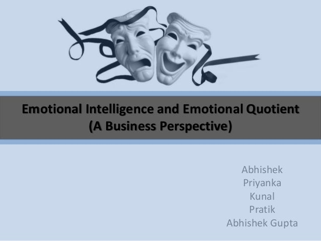 emotional intelligence and business essay Emotional intelligence this research paper emotional intelligence and other 63,000+ term papers, college essay examples and free essays are available now on.