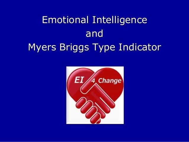 Emotional Intelligence and Myers Briggs Type Indicator