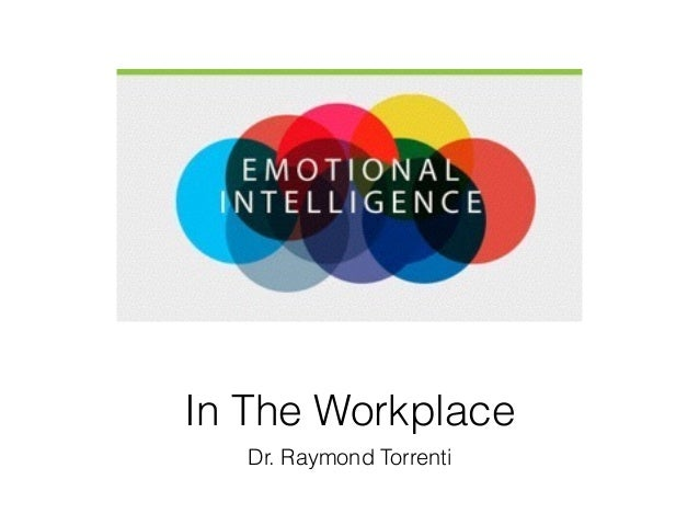 In The Workplace Dr. Raymond Torrenti