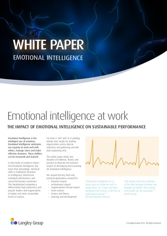 emotional intelligence essays papers Psychology essays: emotional intelligence emotional intelligence this essay emotional intelligence and other 63,000+ term papers, college essay examples and free essays are available now on reviewessayscom.