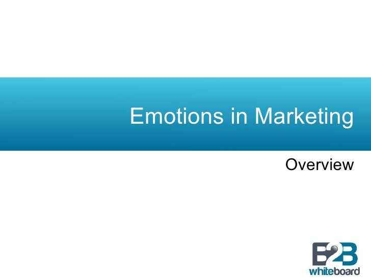 Emotions in Marketing Overview