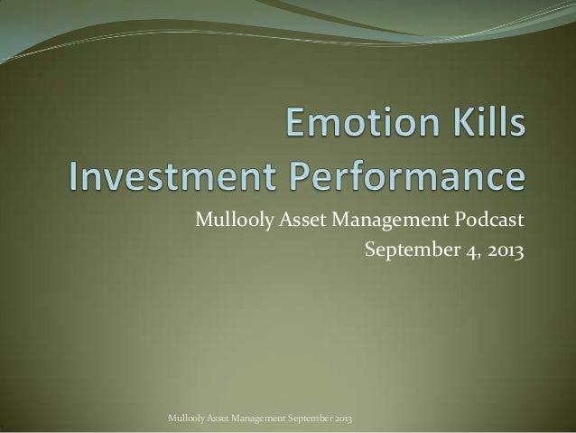 Mullooly Asset Management Podcast September 4, 2013 Mullooly Asset Management September 2013