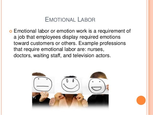 emotional labor effects on job satisfaction The effects of 2 forms of emotional labor, self-focused and other-focused emotion management, on work stress, job satisfaction, and psychological distress were explored using data from a survey of university workers (aged 30 yrs and younger to 50 yrs and older).
