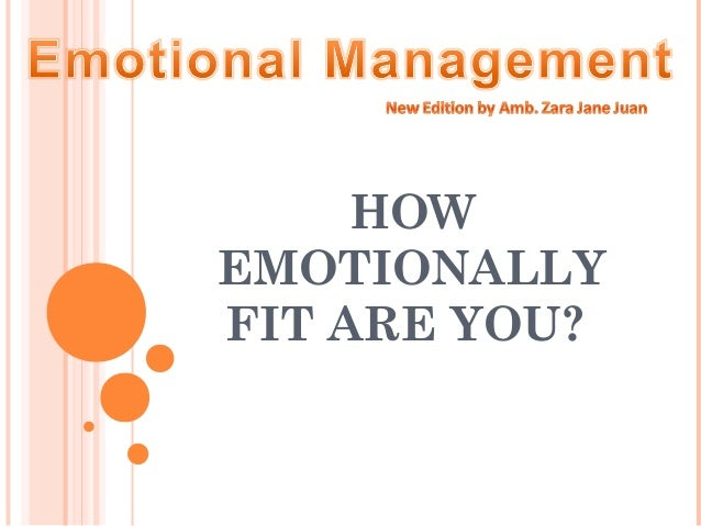 HOW EMOTIONALLY FIT ARE YOU?